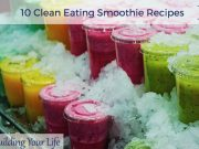 10 Clean Eating Smoothie Recipes