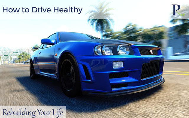 How to Drive Healthy