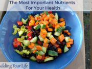 The Most Important Nutrients For Your Health