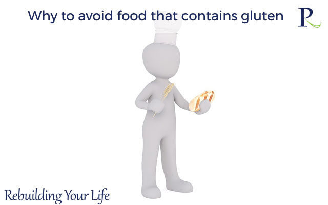 Why to avoid food that contains gluten