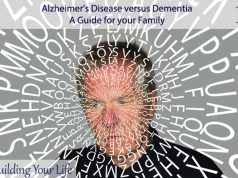 Alzheimer's Disease versus Dementia, A Guide for your Family