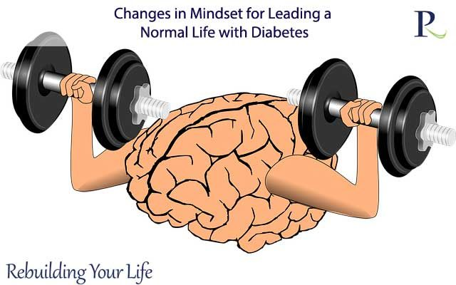 Changes in Mindset for Leading a Normal Life with Diabetes