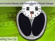 How to Control Obesity with Some Simple Lifestyle Changes