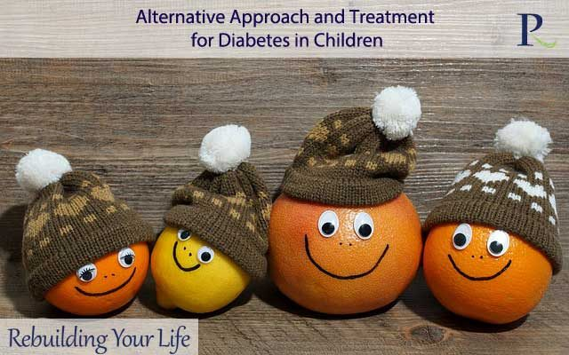 Alternative Approach and Treatment for Diabetes in Children