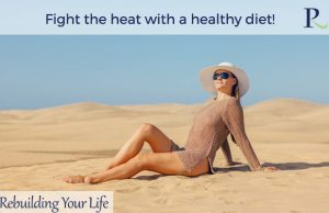 Fight the heat with a healthy diet!