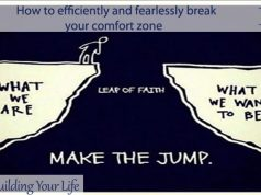 How to efficiently and fearlessly break your comfort zone