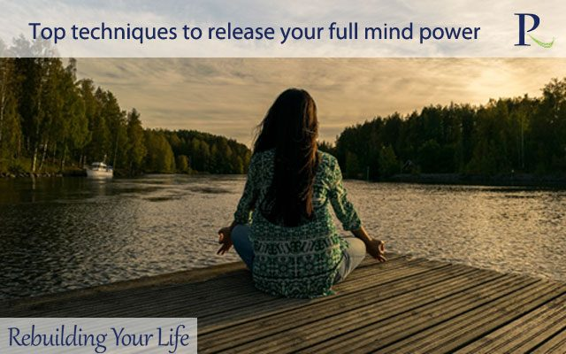 Top techniques to release your full mind power