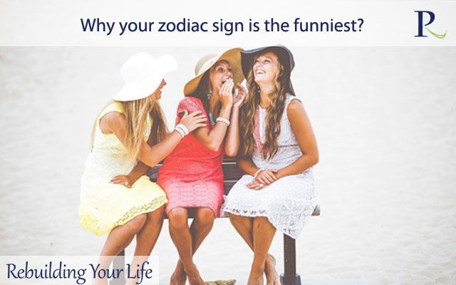 Why your zodiac sign is the funniest