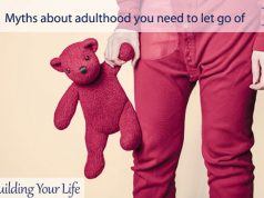 Myths about adulthood you need to let go of
