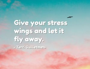 Give you stress wings and let it fly away