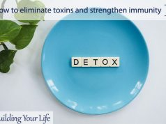 How to eliminate toxins and strengthen immunity